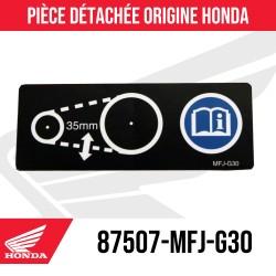 87507-MFJ-G30 : Autocollant précautions chaine NC700 NC750